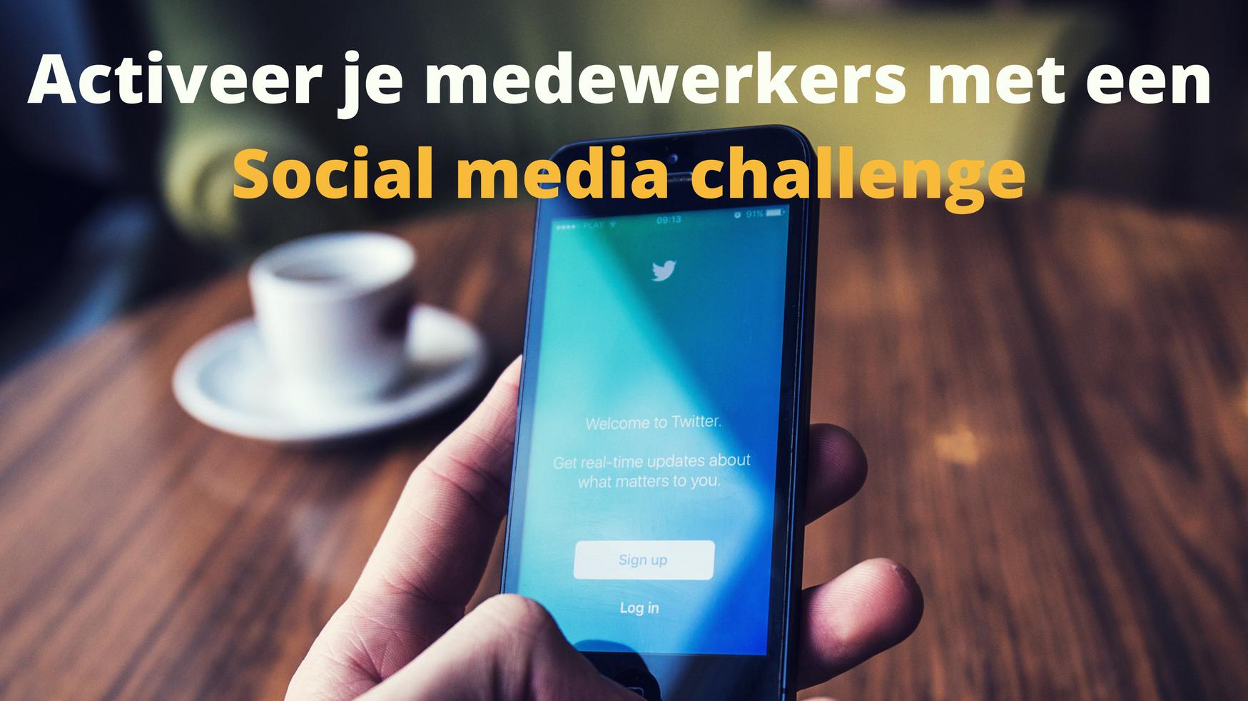Social media challenge activeer je medewerkers