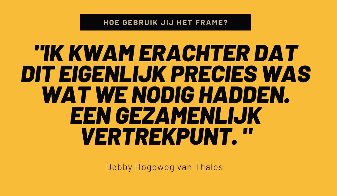 Hoe gebruik jij het Strategisch Communicatie Frame? Interview #2: Debby Hogeweg