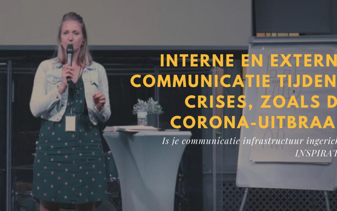Interne en externe communicatie tijdens crises, zoals de Corona-uitbraak