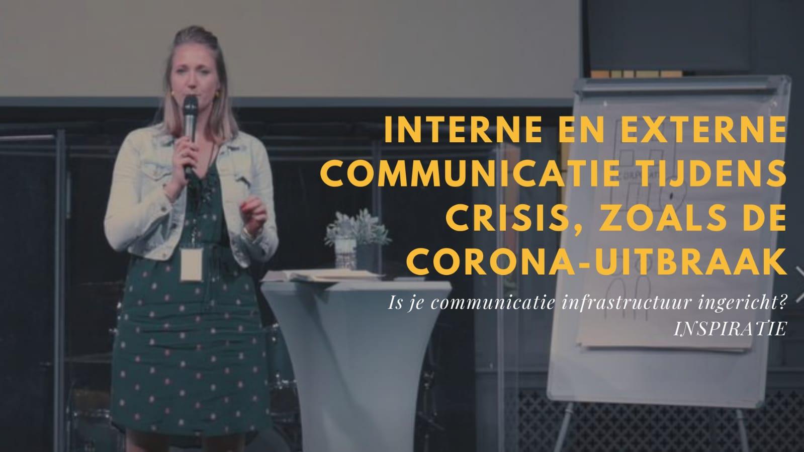 Interne en externe communicatie tijdens crisis, zoals de Corona-uitbraak